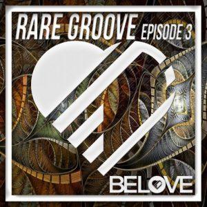 VA - Rare Groove Episode 3 [BeLove]