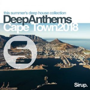 VA - Sirup Deep Anthems Cape Town 2018 [Sirup Music]