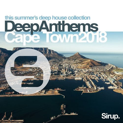 Va sirup deep anthems cape town 2018 sirup music for Deep house anthems