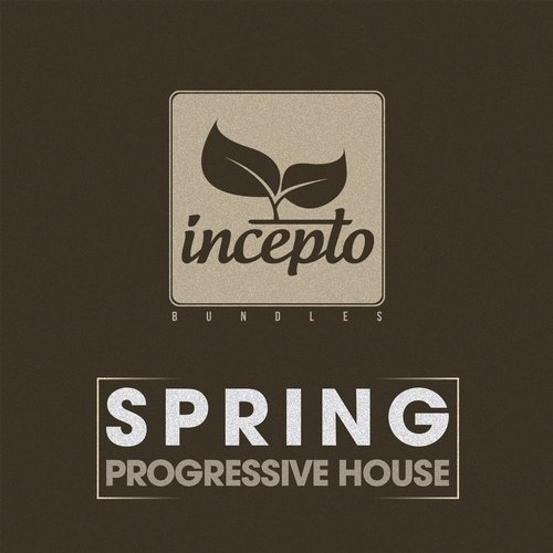 VA - Spring Progressive House, Vol. 1 [Incepto Bundles]