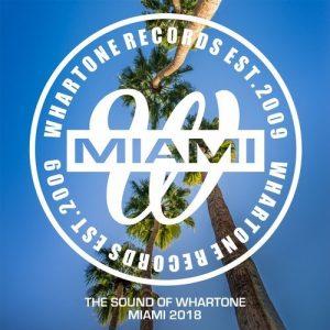 VA - The Sound Of Whartone Miami 2018 [Whartone Records]