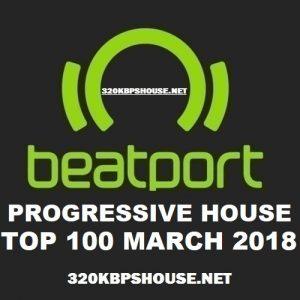 Beatport Progressive House Top 100 MARCH 2018