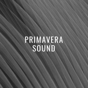 Beatport Primavera Sound Barcelona 2018