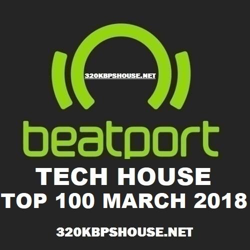 Beatport Tech House Top 100 MARCH 2018