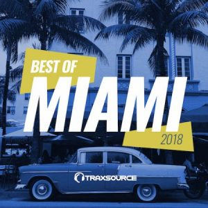 Traxsource Best Of Miami 2018