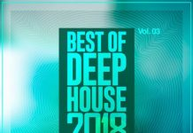 VA - Best of Deep House 2018, Vol. 03 [EDM Comps]