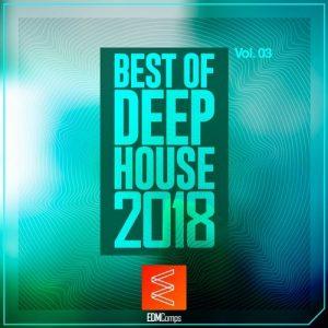 VA - Best of Deep House 2018, Vol. 03 [EDM Comps]