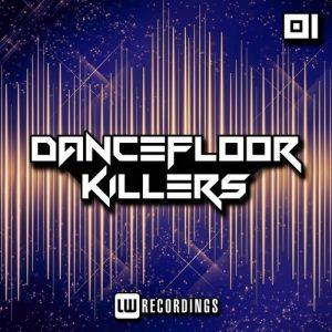VA - Dancefloor Killers, Vol. 01 [LW Recordings]