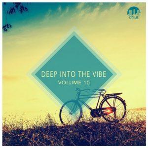 VA - Deep Into the Vibe, Vol. 10 [City Life]