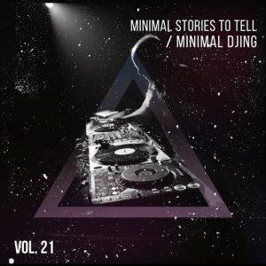 VA - Minimal Djing - Vol.21 [Minimal Stories To Tell]
