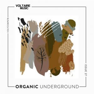 VA - Organic Underground Issue 27 [Voltaire Music]