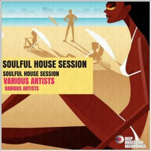 VA - Soulful House Session [Deep Obsession Recordings]