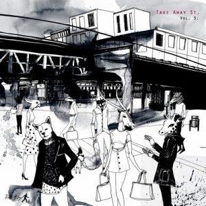VA - Take Away Street, Vol. 3 [Take Aw