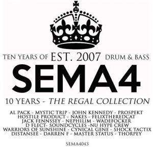 VA - Ten Years Of Sema4 Drum & Bass: The Regal Collection [Sema4 Recordings]