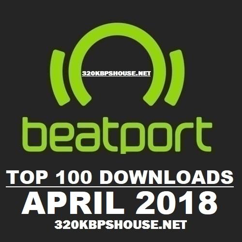 Beatport Top 100 Downloads April 2018