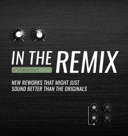 Beatport In The Remix: May 2018