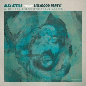 VA - Alex Attias presents LillyGood Party! [BBE]