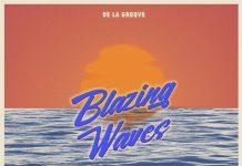VA - Blazing Waves [De La Groove]