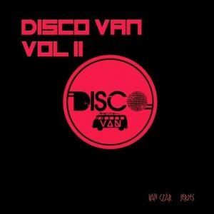 VA - Disco Van, Vol. 2 (Selected & Mixed by Disco Van) [Van Czar Series]