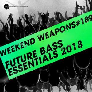 VA - Future Bass Essentials 2018 [Weekend Weapons]