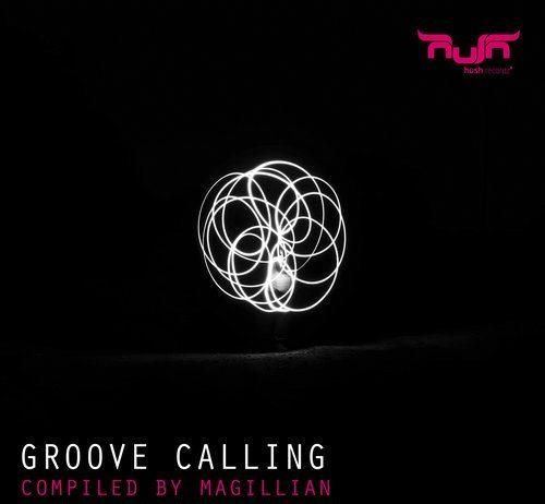 VA - Groove Calling [Hush Recordz]