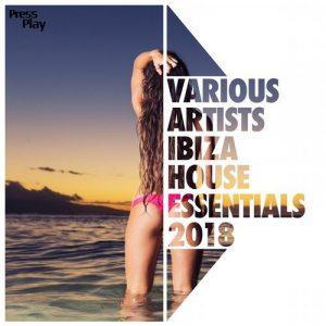 VA - Ibiza 2018 House Essentials [Press Play]