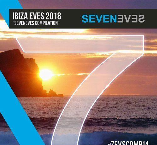 VA - Ibiza Eves 2018 [Seveneves Records]