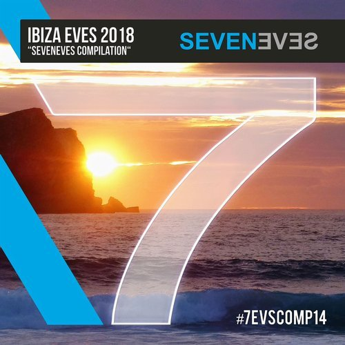 VA - Ibiza Eves 2018 [Seveneves Records]