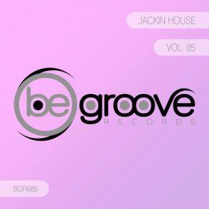 VA - Jackin House, Vol.5 [Be Groove Records]
