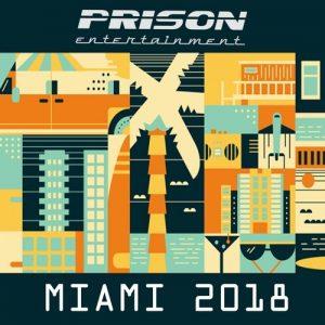 VA - MIAMI 2018 [Prison Entertainment]