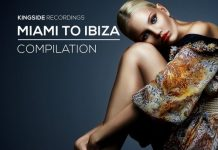 VA - Miami To Ibiza (Volume 4) [Kingside Recordings]