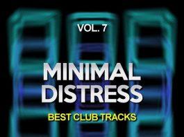 VA - Minimal Distress, Vol. 7 (Best Club Tracks) [Noisy Darts Records]