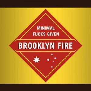 VA - Minimal Fucks Given [Brooklyn Fire]