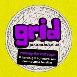 VA - Money for Old Rope [Grid Recordings UK]