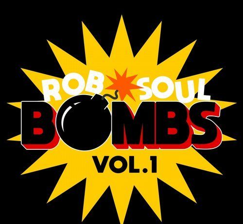 VA - Robsoul Bombs, Vol.1 [Robsoul Essential]