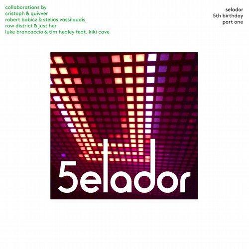 VA - Selador 5th Birthday, Part One [Selador]