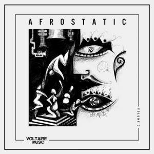 VA - Voltaire Music pres. Afrostatic Vol. 2 [Voltaire Music]