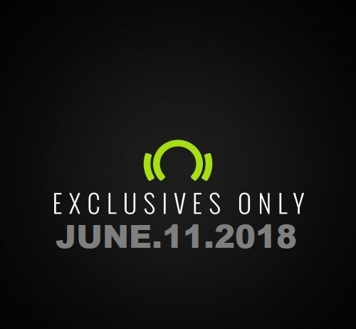 Beatport Exclusives Only June.11.2018