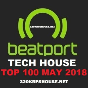 Beatport Tech House Top 100 May 2018
