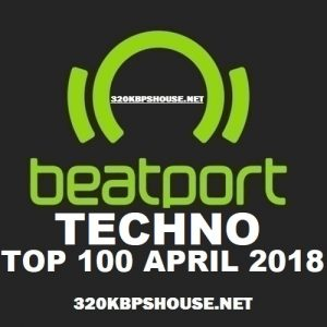 Beatport Top 100 TECHNO APRIL 2018