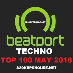 Beatport TECHNO Top 100 MAY 2018