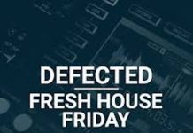 Fresh House Friday By Defected 2018-06-08