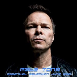 Pete Tong Essential Selection June 2018
