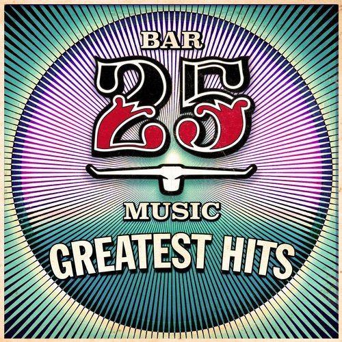 VA - Bar 25 - Greatest Hits [Bar 25 Music]