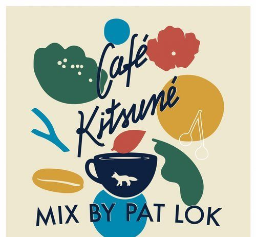VA - Cafe Kitsune Mix by Pat Lok [Kitsune]