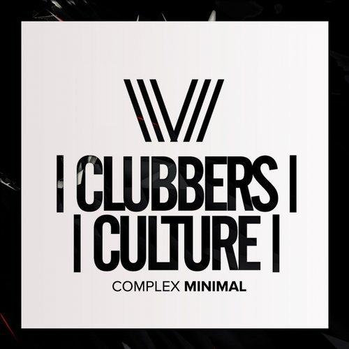 VA - Clubbers Culture: Complex Minimal [Clubbers Culture]
