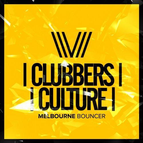 VA - Clubbers Culture: Melbourne Bouncer [Clubbers Culture]