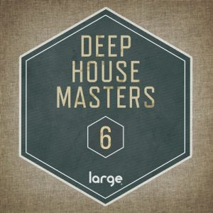 VA - Deep House Masters 6 [Large Music]