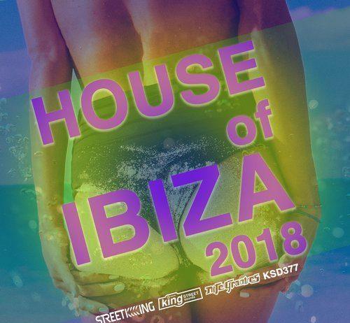 VA - House of Ibiza 2018 [Street King]
