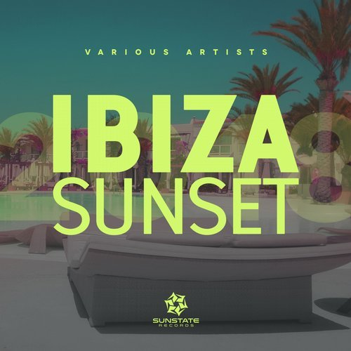 VA - Ibiza Sunset 2018 [Sunstate Records]